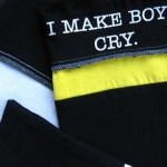 I Make Boys Cry - SOLD